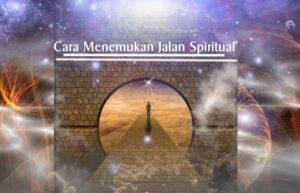 Cara Menemukan jalan Spiritual